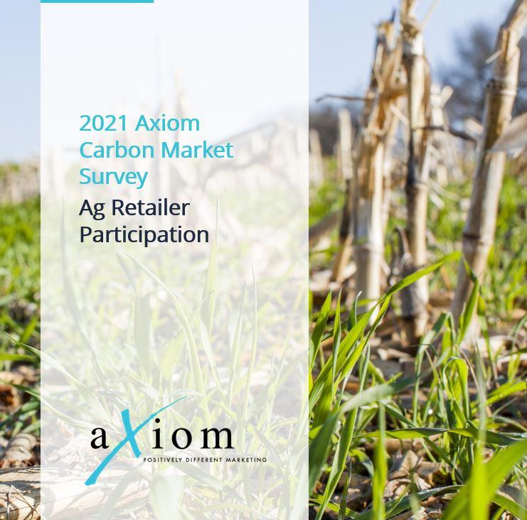 2021 Axiom Carbon Market Survey Ag Retailer Participation